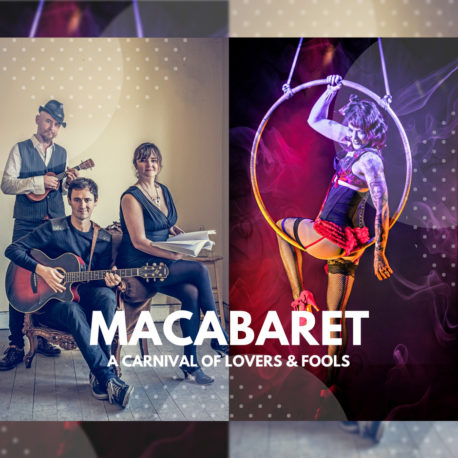 Macabaret: A Carnival of Lovers and Fools